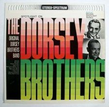 Buy ORIGINAL DORSEY BROTHERS BAND ~ Spotlight On The Dorsey Brothers LP