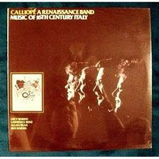 """Buy CALLIOPE ~ A RENAISSANCE BAND """" Music of 16th Century Italy """" Classical LP"""