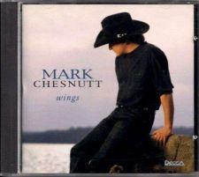 """Buy MARK CHESNUTT ~ """" Wings """" Country CD"""