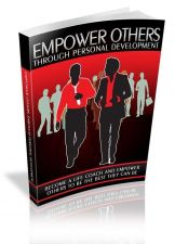 Buy Empower Others Through Personal Development + 10 Free eBooks With Resell Rights