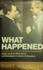Buy What Happened: by Scott McClellan- HARD COPY