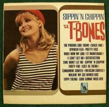 "Buy THE T-BONES "" Sippin' 'N Chippin' "" 1966 Pop LP"