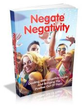 Buy Negate Negativity Ebook + 10 Free eBooks With Resell rights ( PDF )