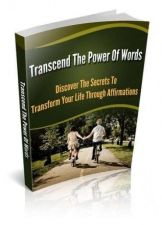 Buy Transcend The Power Of Words Ebook + 10 Free eBooks With Resell rights ( PDF )