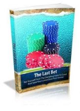 Buy The Last Bet Ebook + 10 Free eBooks With Resell rights ( PDF )