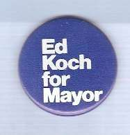 Buy New York New York City Mayor Candidate: Koch Political Campaign Button~1