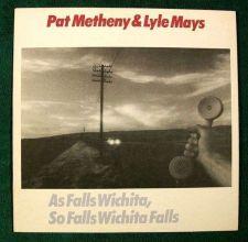 "Buy PAT METHENY & LYLE MAYS "" As Falls Wichita, So Falls Wichita Falls "" 1981 LP"
