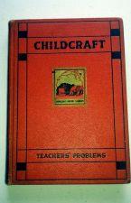 Buy RARE 1st Ed1934 TEACHERS' PROBLEMS-Instr&ed illustr Guide-CHILDCRAFTSeries VOL4