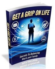 Buy Get A Grip On Life Ebook + 10 Free eBooks With Resell rights ( PDF )