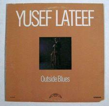 Buy YUSEF LATEEF ~ Outside Blues 1973 Jazz LP