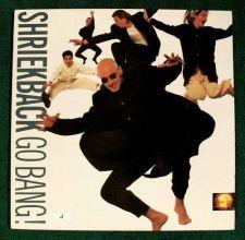 """Buy SHRIEKBACK """" Go Bang! """" 1988 Post-Punk LP"""