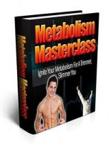 Buy Metabolism Masterclass Ebook + 10 Free eBooks With Resell rights ( PDF )