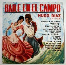 Buy HUGO DIAZ y su conjunto BAILE EN EL CAMPO / Mono LP Argentina