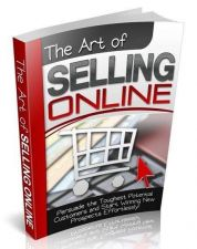 Buy The Art Of Selling Online Ebook + 10 Free eBooks With Resell rights ( PDF )