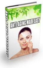 Buy Anti Aging Made Easy + 10 Free eBooks With Resell rights ( in PDF format )