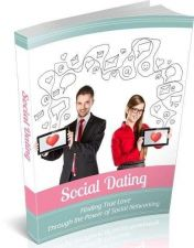 Buy Social Dating + 10 Free eBooks With Resell rights ( PDF format )