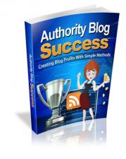 Buy Authority Blog Success Ebook + 10 Free eBooks With Resell rights ( PDF )