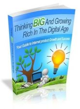 Buy Thinking Big and Growing Rich in the Digital Age + 10 Free eBooks With Resell R