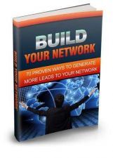 Buy Build Your Network Ebook + 10 Free eBooks With Resell rights ( PDF )