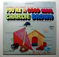 Buy YOU'RE A GOOD MAN, CHARLIE BROWN ~ Songs From The Off-Broadway Musical LP