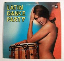 Buy LATIN DANCE PARTY ~ Claudio Alzano Orchestra 1971 Stereo LP Great cover!