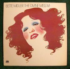 Buy BETTE MIDLER ~ The Divine Miss M 1972 Pop LP