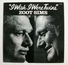 Buy ZOOT SIMS ~ I Wish I Were Twins 1981 Jazz LP