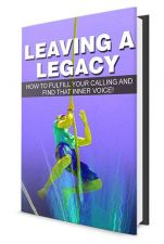 Buy Leaving A Legacy Ebook + 10 Free eBooks With Resell rights ( PDF )