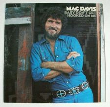 Buy MAC DAVIS ~ Baby, Don't Get Hooked On Me 1972 Country Pop LP