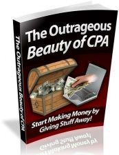 Buy The Outrageous Beauty of CPA Ebook + 10 Free eBooks With Resell rights ( PDF )