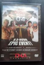Buy TNA Victory Road 2004 DVD FIRST 3 Hour Event