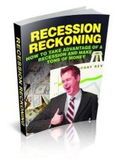 Buy Recession Reckoning Ebook + 10 Free eBooks With Resell rights ( PDF )