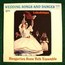 Buy LAKODALMAS ~ Wedding Songs and Dances Hungarian State Folk Ensemble LP