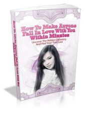 Buy How To Make Anyone Fall In Love With You Within Minutes + 10 Free eBooks ( PDF )