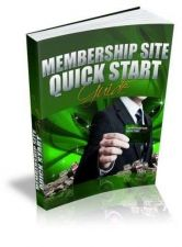 Buy Membership Site Quick Start Ebook + 10 Free eBooks With Resell rights PFD