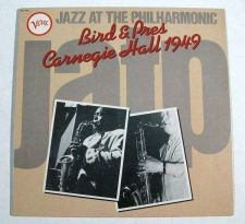 Buy CHARLIE PARKER ~ Bird & Pres / Carnegie Hall 1949 1983 Jazz LP