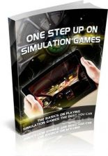 Buy One Step Up On Simulation Games Ebook + 10 Free eBooks With Resell rights ( PDF