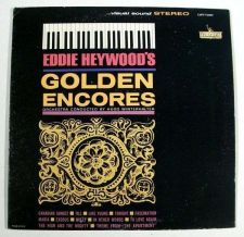 Buy EDDIE HEYWOOD ~ Eddie Heywood's Golden Encores 1962 Jazz LP