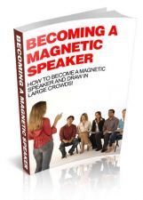 Buy Becoming A Magnetic Speaker Ebook + 10 Free eBooks With Resell rights ( PDF )