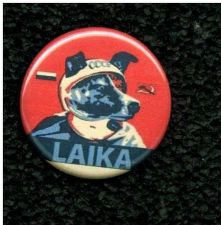 Buy Laika The Space espace Dog .Layka. OHP Button.***