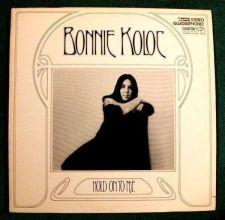 Buy BONNIE KOLOC ~ Hold On To Me 1972 Folk Rock LP / Quadraphonic