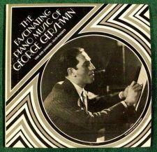 Buy The FASCINATING PIANO MUSIC of GEORGE GERSHWIN ** 1975 LP