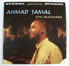 Buy AHMAD JAMAL ~ Ahmad Jamal At The Blackhawk 1966 Jazz LP