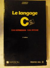 Buy LE LANGAGE C ANSI KERNIGHAN & RITCHIE MASSON 1991 FRENCH COLLEGE 2ND ED COMPUTER