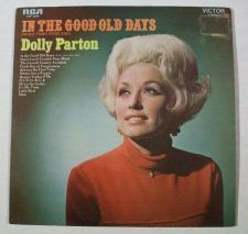 Buy DOLLY PARTON ~ In The Good Old Days 1969 Country LP
