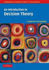 Buy An Introduction to Decision Theory (Cambridge Introductions to Philosophy) Paperback