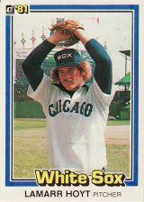 Buy 1981 Donruss #160 - LaMarr Hoyt - White Sox