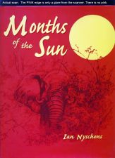 Buy Months of the Sun: Forty Years of Elephant Hunting in the Zambezi Valley 1571570454