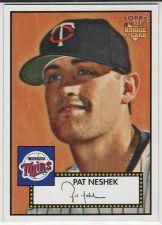 Buy 2006 Topps 52 #7 - Pat Neshek - Twins