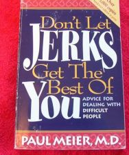 Buy Don't Let Jerks Get the Best of You Advice for Dealing with Difficult People